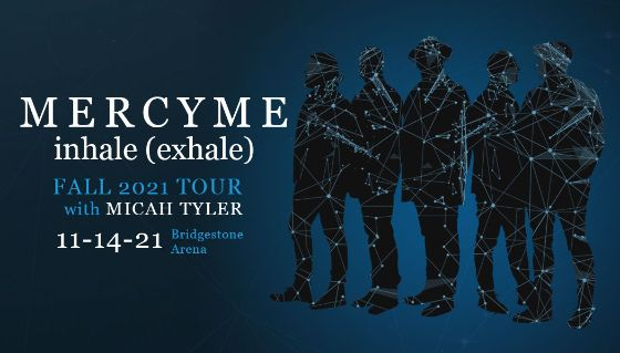 More Info for MercyMe inhale (exhale) fall 2021 tour