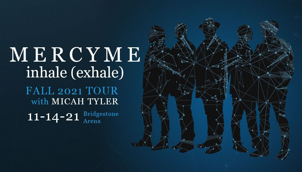 MercyMe inhale (exhale) fall 2021 tour
