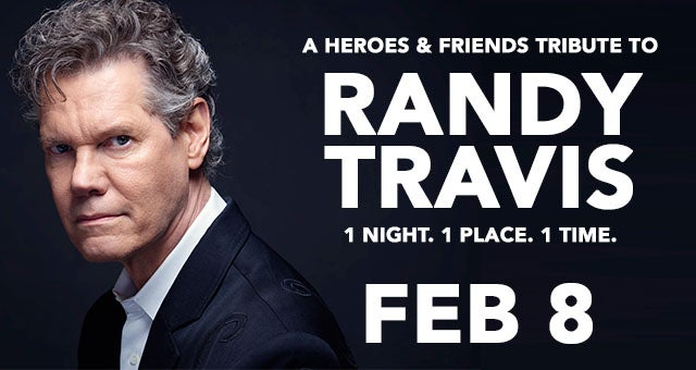 A Heroes & Friends Tribute to Randy Travis