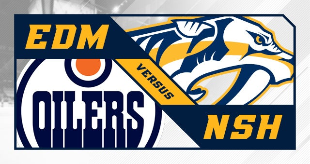 More Info for Nashville Predators vs. Edmonton Oilers