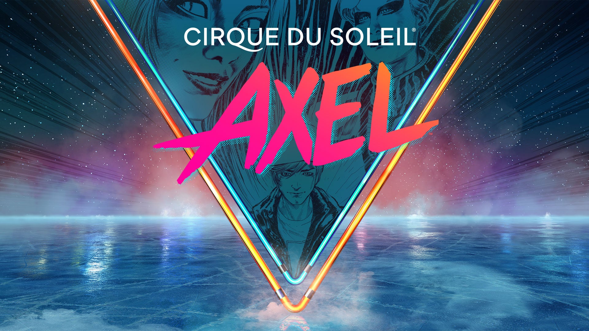 More Info for Cirque du Soleil: AXEL