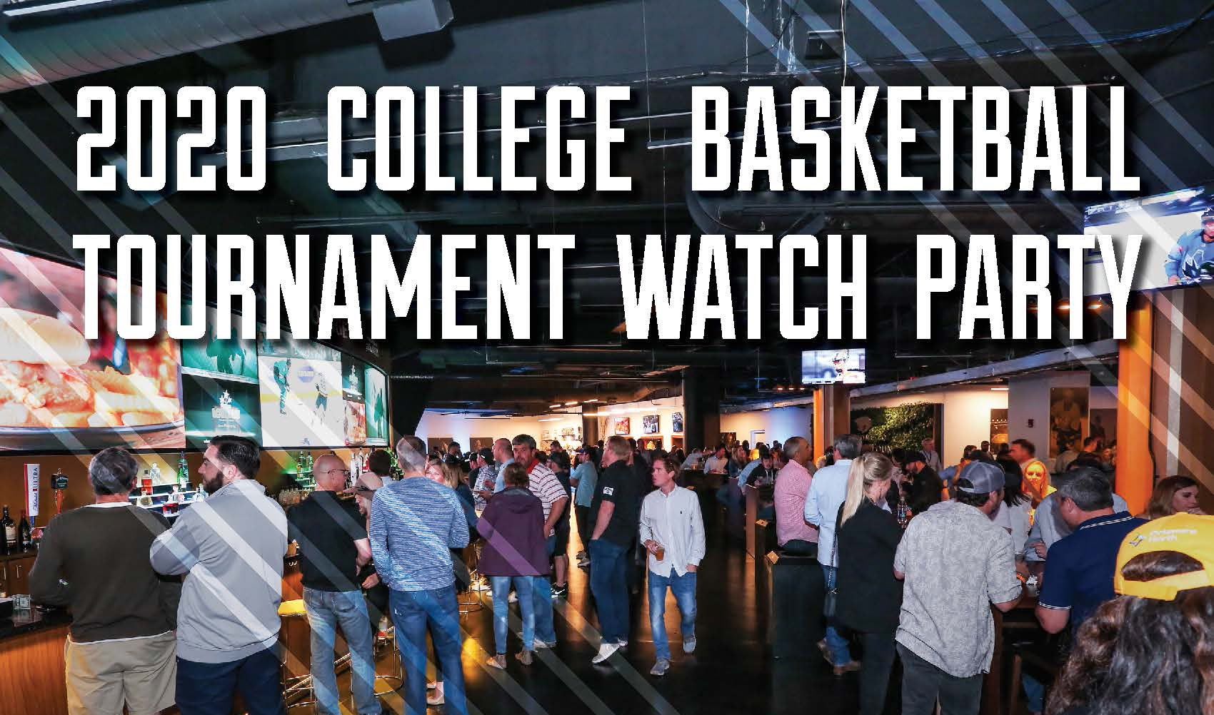 More Info for 2020 College Basketball Tournament Watch Party