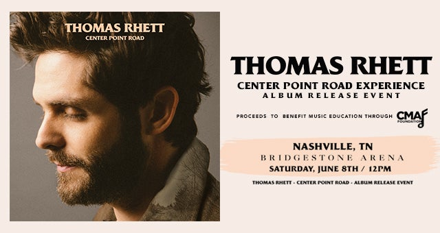 Thomas Rhett: Center Point Road Experience
